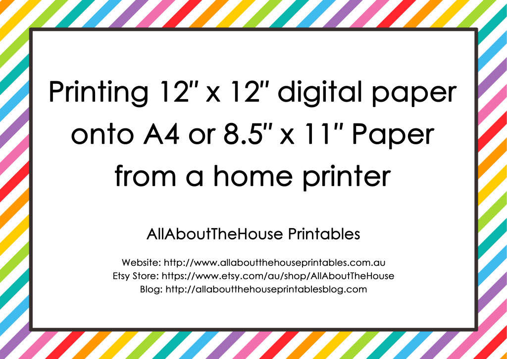 Printing 12″ x 12″ digital paper onto A4 or letter size paper from a home printer