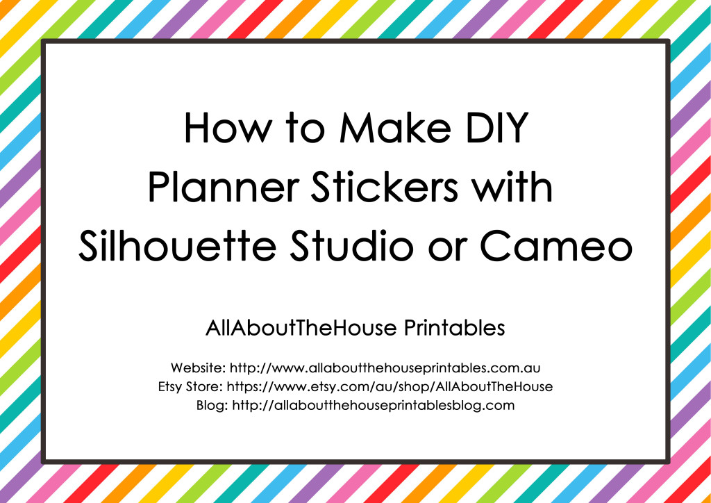 How to Make DIY Planner Stickers with Silhouette Studio or Cameo