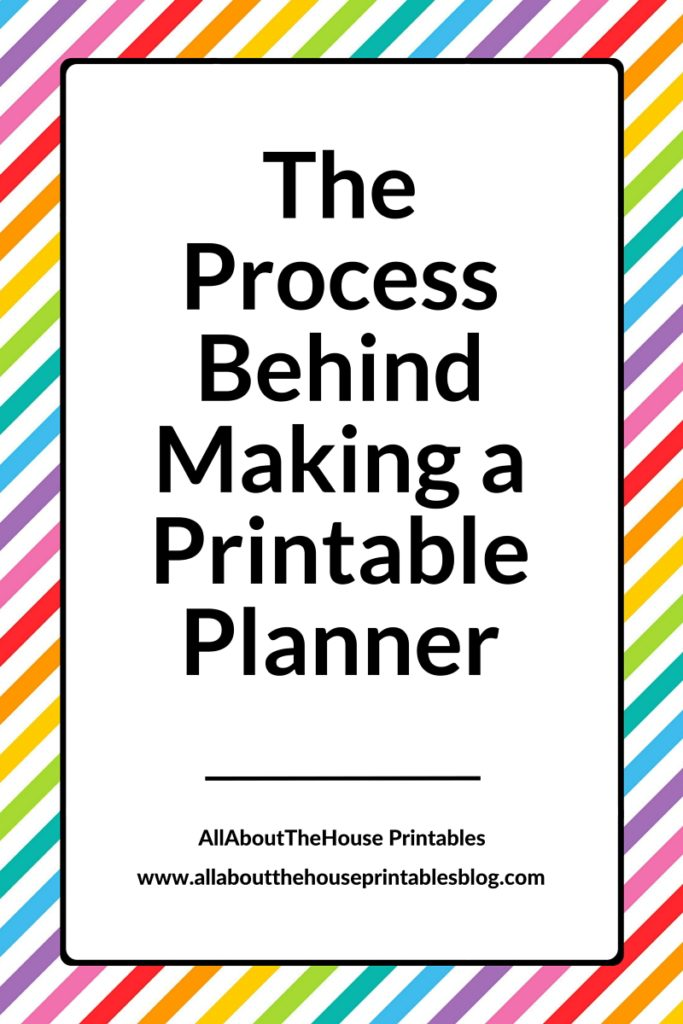 The Process Behind Making A Printable Planner How to make a printable planner allaboutthehouse - daily and weekly planners product development process