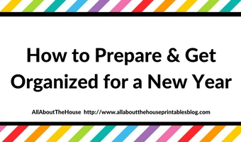 how to prepare and get organized for a new year checklist clean homekeeping to do task new years resolution