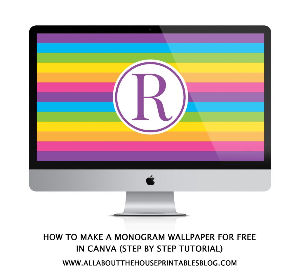 How to make a monogram desktop wallpaper free tutorial to set as laptop computer background iphone ipad tablet screensaver rainbow preppy