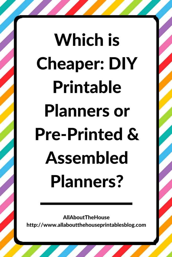 Which is Cheaper DIY Printable Planners or Pre-Printed Assembled Planners planner addict community erin condren plum paper