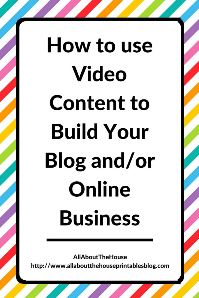 How To Use Video Content To Build Your Blog And Or Online