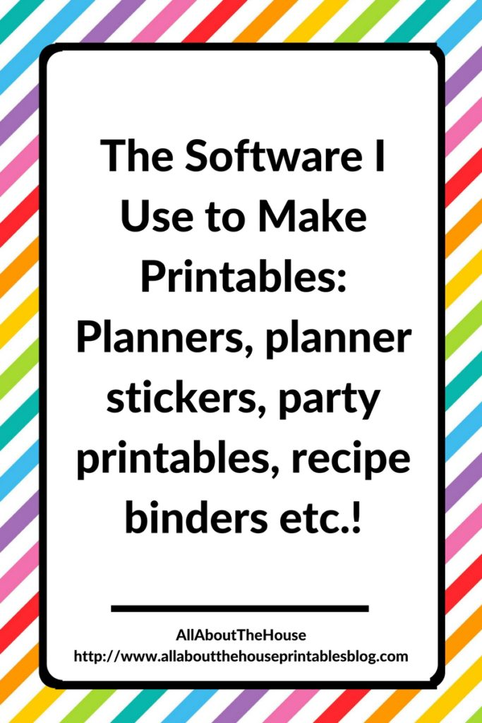 software to make printables, planner printables, how to make planner stickers, party printables, adobe photoshop, recipe binder