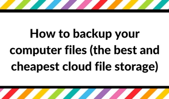 How to backup your computer files (the best and cheapest cloud file storage)