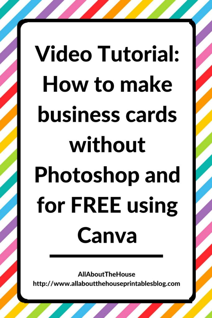 Video Tutorial How to make business cards without Photoshop and for FREE using Canva, business stationery, graphic design