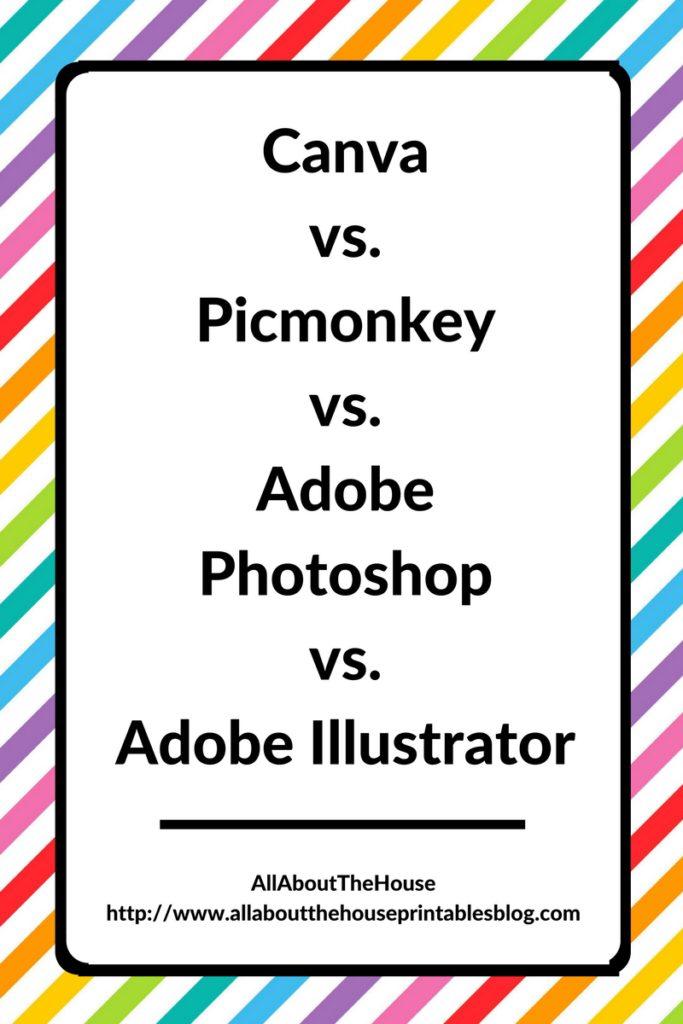 canva versus picmonkey versus photoshop versus illustrator which is best for graphic design, beginner, comparison, pros, cons