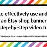 How to effectively use and make an Etsy shop banner (with step-by-step video tutorial)