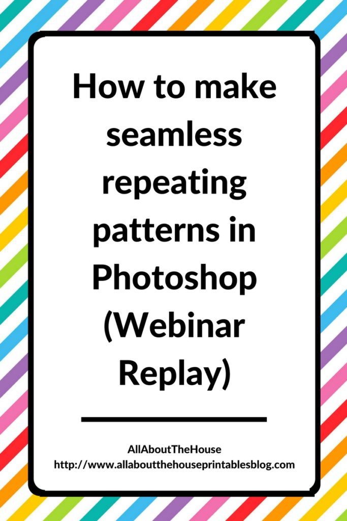 How To Make Seamless Repeating Patterns In Photoshop Webinar Replay Gorgeous How To Make A Seamless Pattern In Photoshop