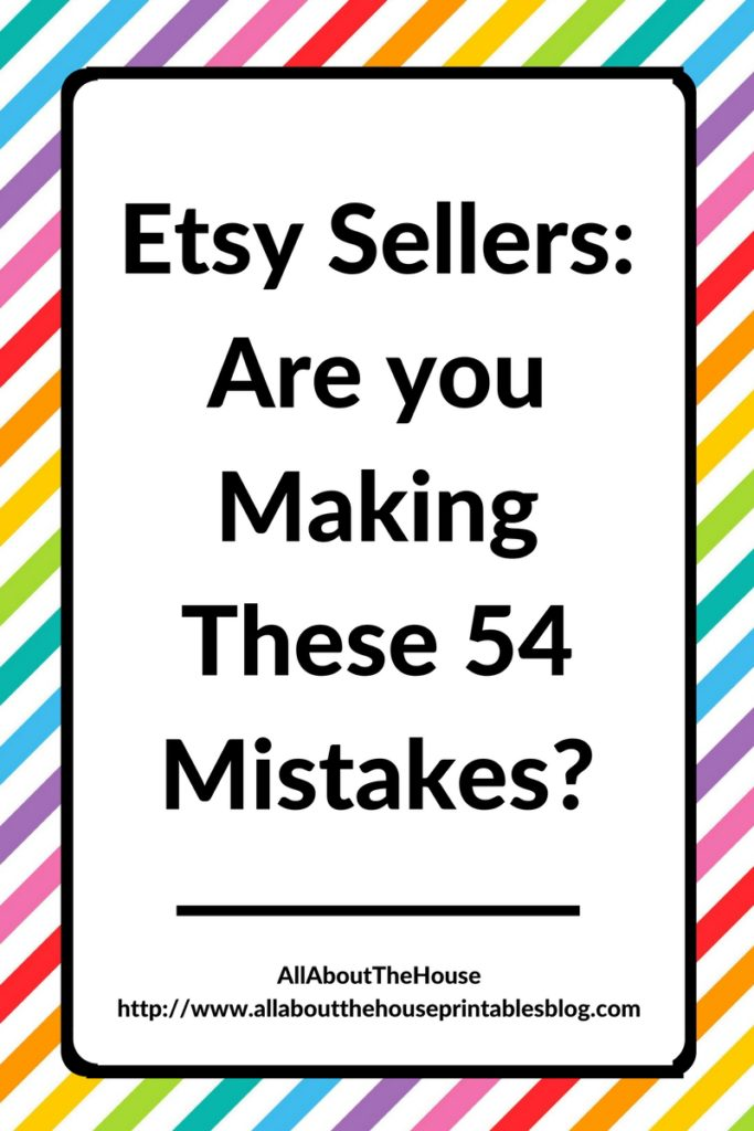 etsy-sellers-are-you-making-these-54-mistakes-online-business-etsypreneur-handmade-creative-entreprenur