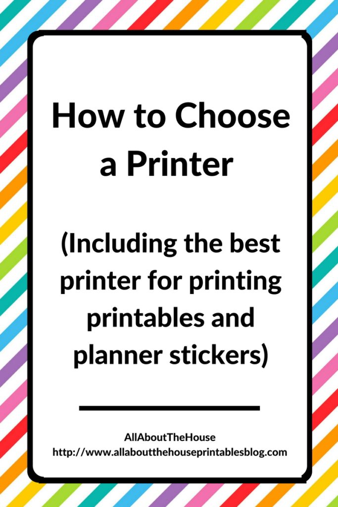 How to Choose a Printer (Including the best printer for ...