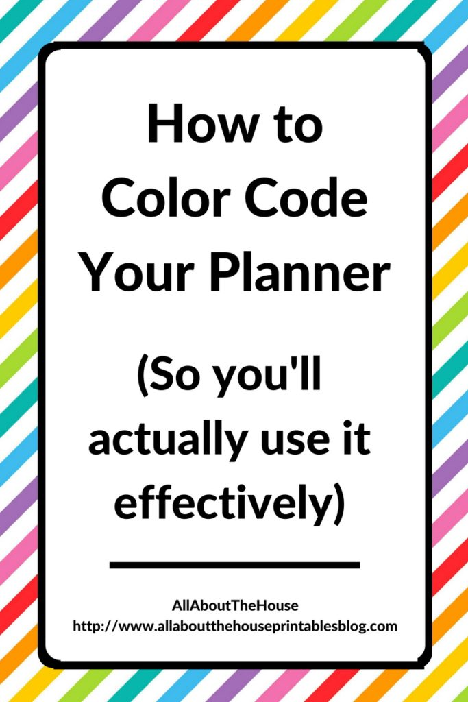 how-to-color-code-your-planner-so-youll-actually-use-it-effectively-planner-organization-planner-addict