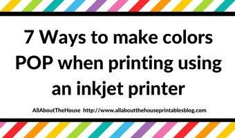 7 Ways to make colors POP when printing using an inkjet printer
