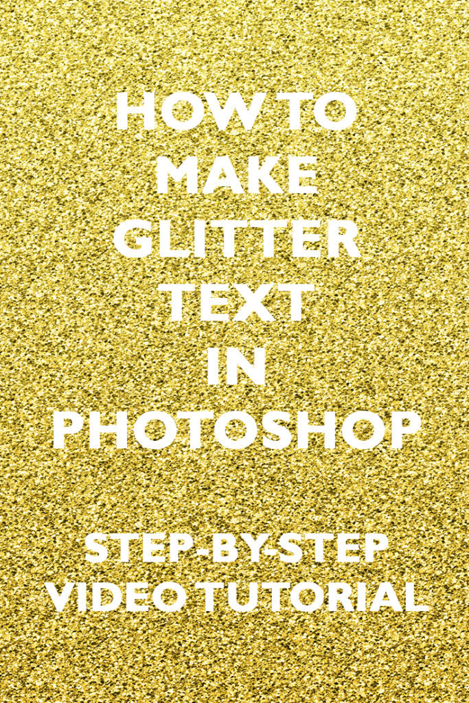 How to make glitter text in Photoshop - All About Planners