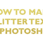 How to make glitter text in Photoshop