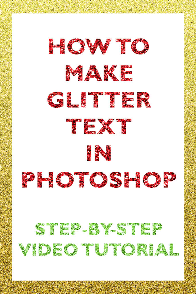 how-to-make-glitter-type-in-photoshop-for-beginners-effect-layer-style-clipping-mask-papercravings-ecourse-gold-green-red-repeating-pattern-sparkly-sparkle-shimmer
