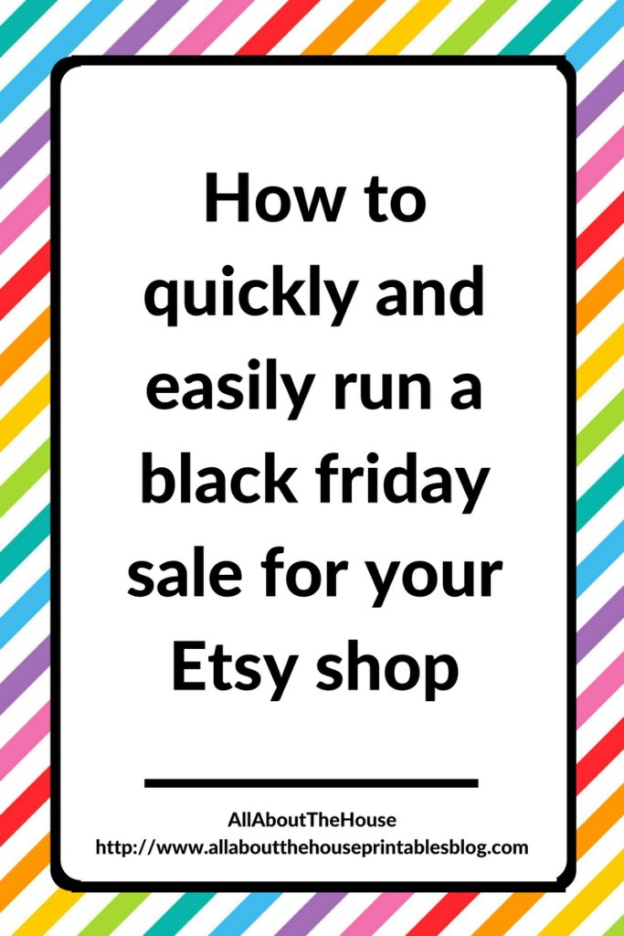f16d6d82417b0 How to quickly & easily run a Black Friday sale for your Etsy shop ...