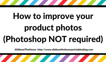 How to improve your product photos (Photoshop NOT required)