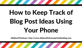 how to keep track of blog post ideas using your iphone no paid app required blog planning system blogger tool