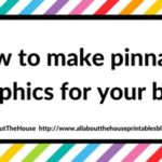 How to make pinnable graphics for your blog posts (step by step video tutorial)