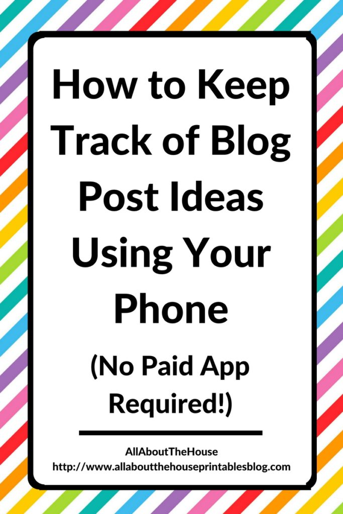 how to organize blog post ideas planner blogging system tool resource favorite no paid app require notes iphone