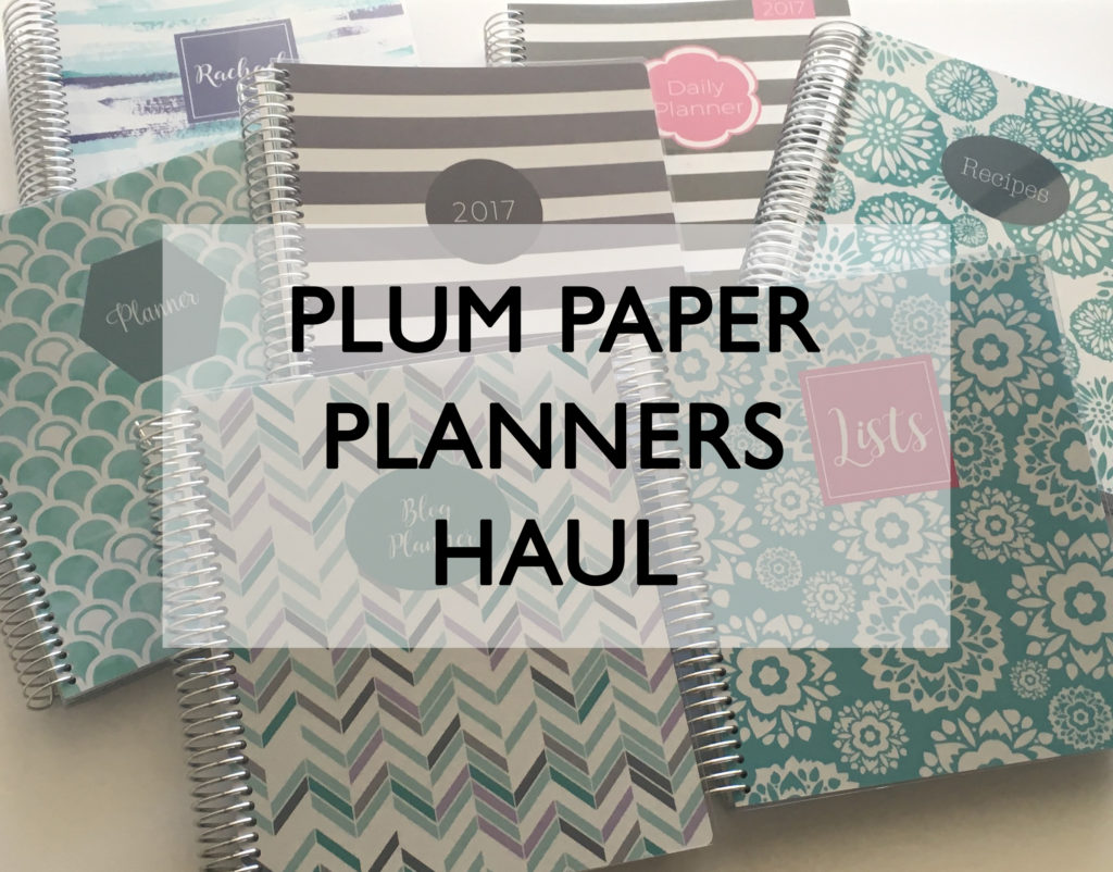 Plum Paper Planner Haul 2017 planner review weekly planner student planner daily custom personalised day planner list notebook blog journal