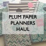 Plum Paper Planners Haul & Review (better than the Erin Condren?)