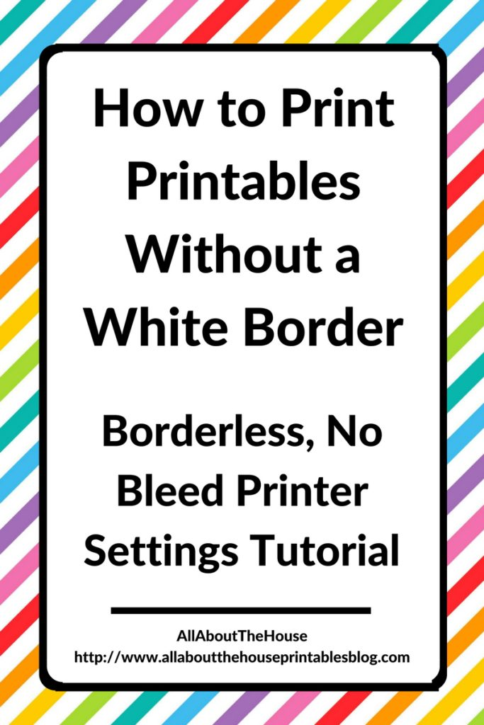 How to print printables without a white border (borderless