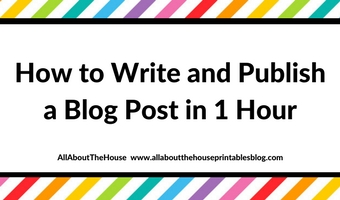 how to write and publish a blog post in 1 hour increase blogging productivity workflow speed efficiency free printable checklist