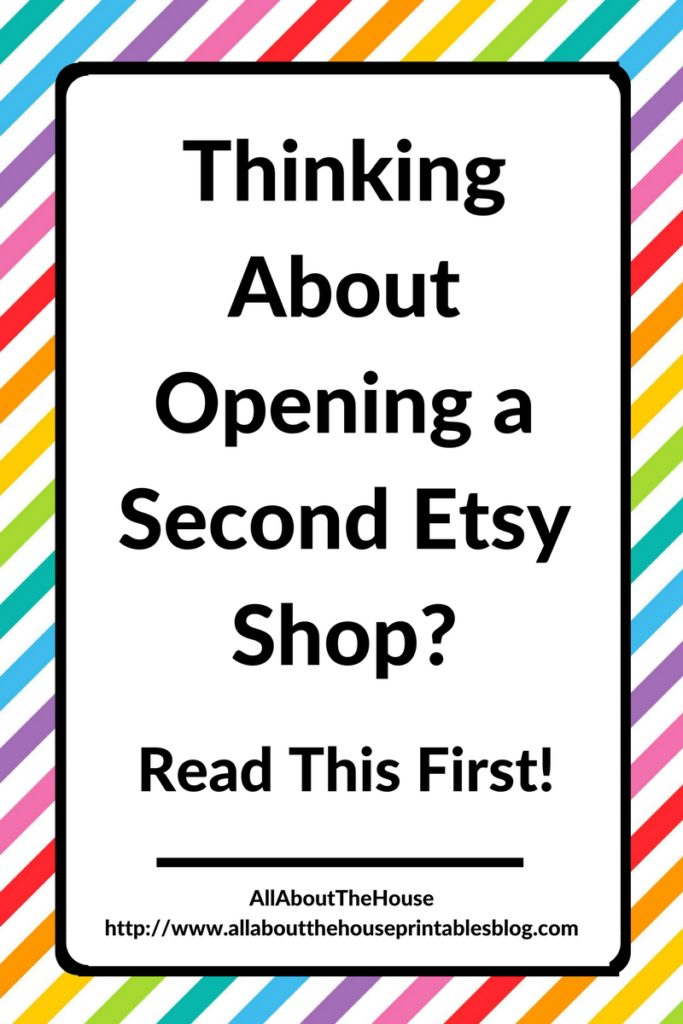 should i open a second etsy shop read this first pros and cons multiple etsy shops review 6 figure etsy seller