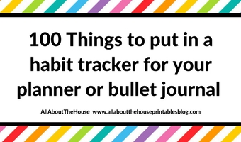 100 ways to use a habit tracker things to put in a habit tracker routine tracker free printable planner organization hack diy