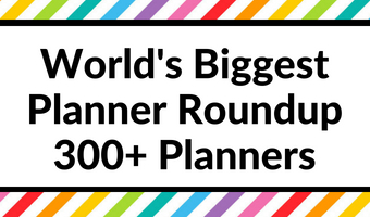World's Biggest Ultimate Planner Roundup (Most Comprehensive List of 300 + Daily and Weekly Planners)