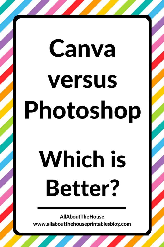 canva verus photoshop which program is better graphic design tutorial free trial paid how to use photoshop printables