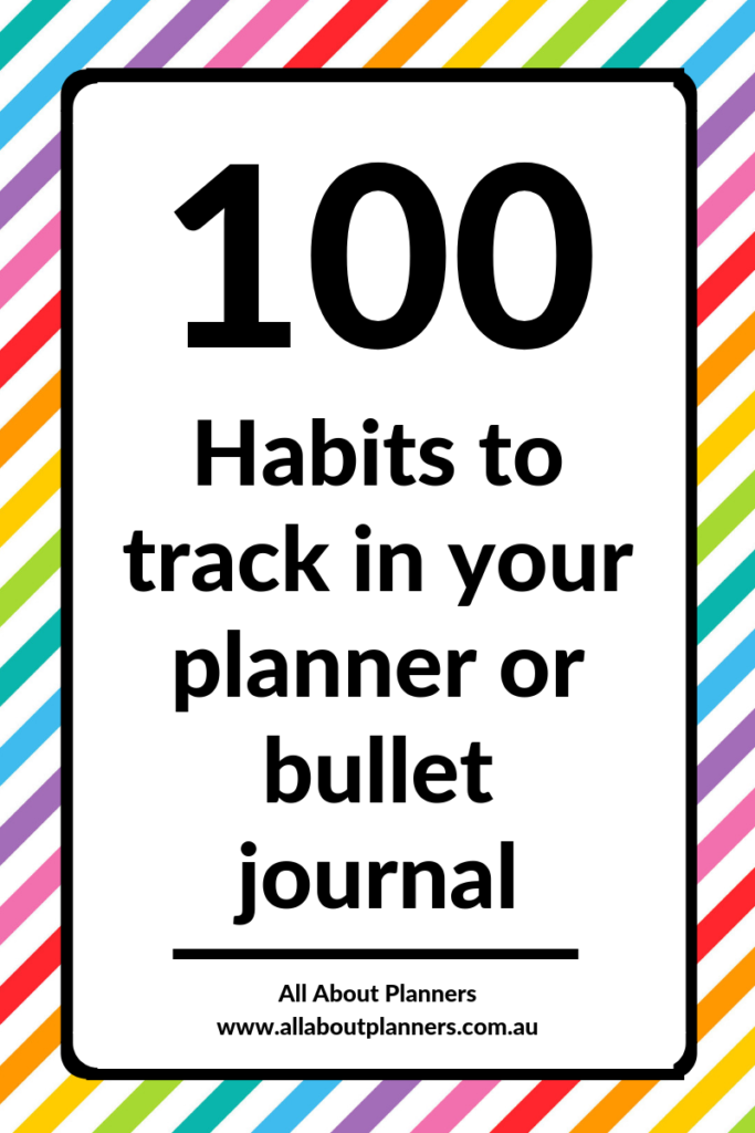 habits to track in your planner or bullet journal list of 100 planning tips ideas bujo spread functional planner
