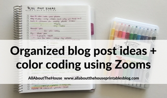 how to keep track of blog post ideas using zooms color coding cheaper simple effective organized to do list inspiration inspo