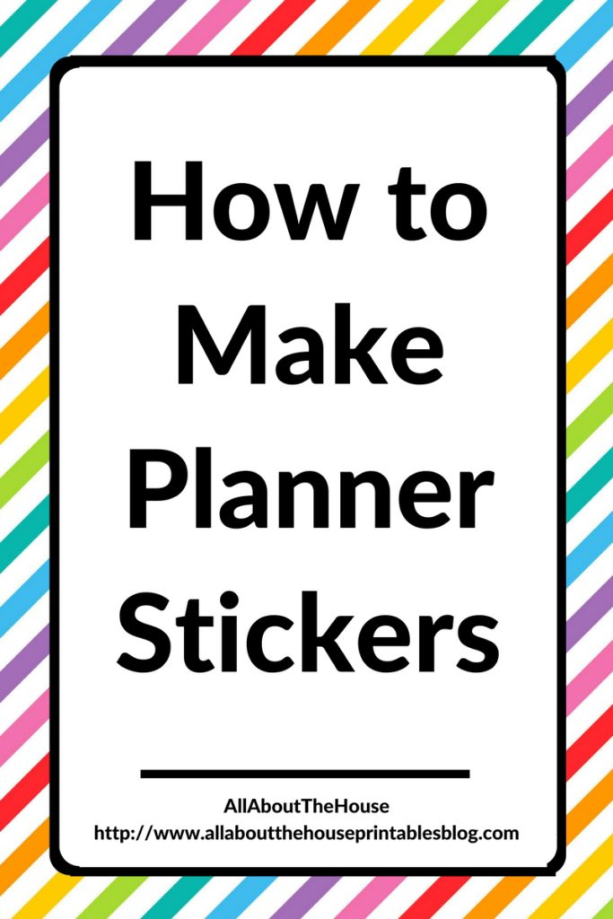 how to make planner stickers create your own diy step by step tutorial silhouette software free tool allaboutthehouse printable
