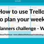How to plan your week using Trello (52 Planners in 52 Weeks: Week 11)