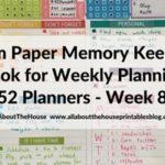 Weekly Planning using the Plum Paper Memory Keeper Book (52 Planners in 52 Weeks: Week 8)