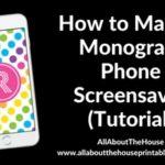 How to make a monogram screensaver for your phone lock screen or computer wallpaper (DIY Tutorial)