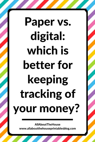 pen and paper versus digital planner tools spending income expenses tracker log record pros and cons family budget template