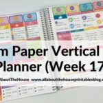 Using the Plum Paper Vertical Weekly Planner (52 Planners in 52 Weeks – Week 17)