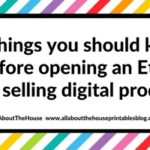 10 Things you should know before opening an Etsy shop selling digital products