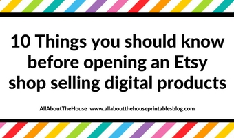 10 things you should know before opening an etsy shop selling digital products graphic design printables ebook tips strategy pro
