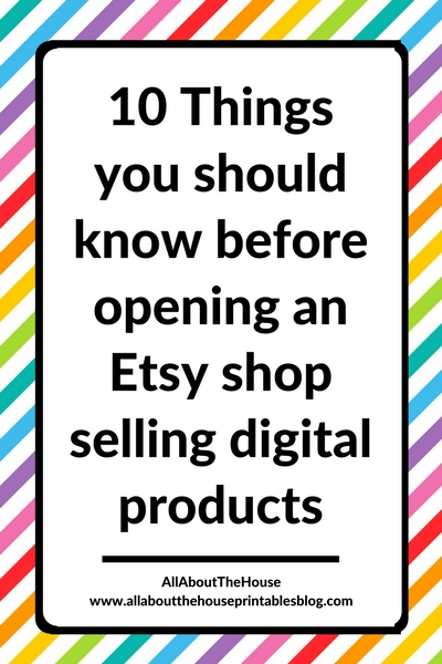 10 things you should know before opening an etsy shop selling digital products graphic design printables ebook tips strategy