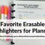 Favorite erasable highlighters for planning