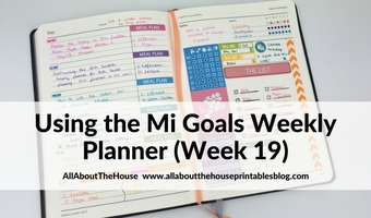 Mi Goals Weekly Planner (52 Planners in 52 Weeks – Week 19)