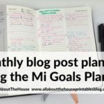 Using the Mi Goals planner for monthly blog post content planning