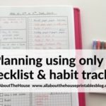 Weekly planning using only a checklist and habit tracker – download a free printable (Week 20 of the 52 planners in 52 weeks challenge)