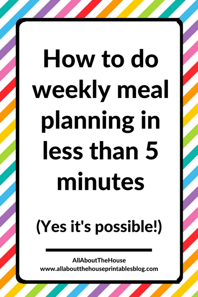 how to do weekly meal planning in less than 5 minutes quick easy efficient painless menu plan tips inspiration ideas fast cheap