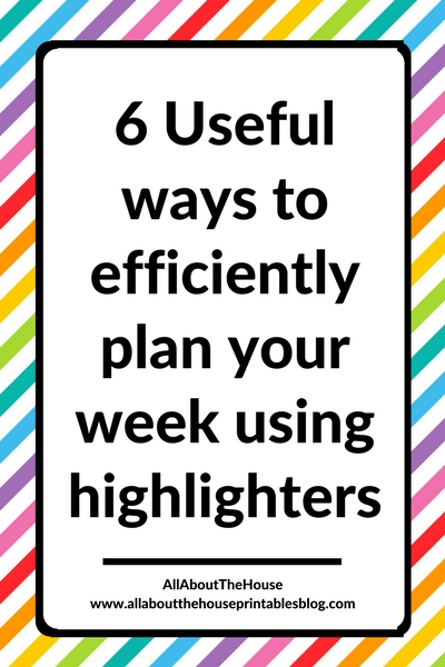 how to plan your week using highlighters efficient planning methods planner tips inspiration ideas color coding inspo daily diy